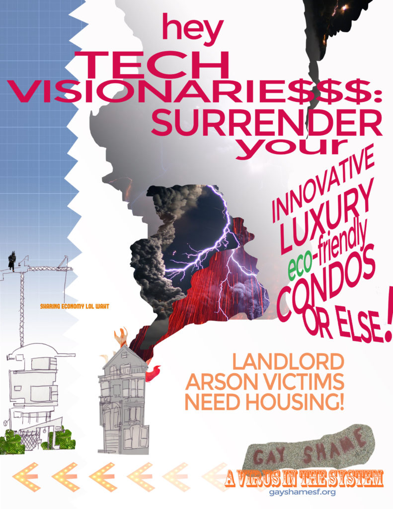 hey tech visionarie$$$: surrender your innovative luxury eco-friendly condos or else! landlord arson victims need housing! gay shame a virus in the system