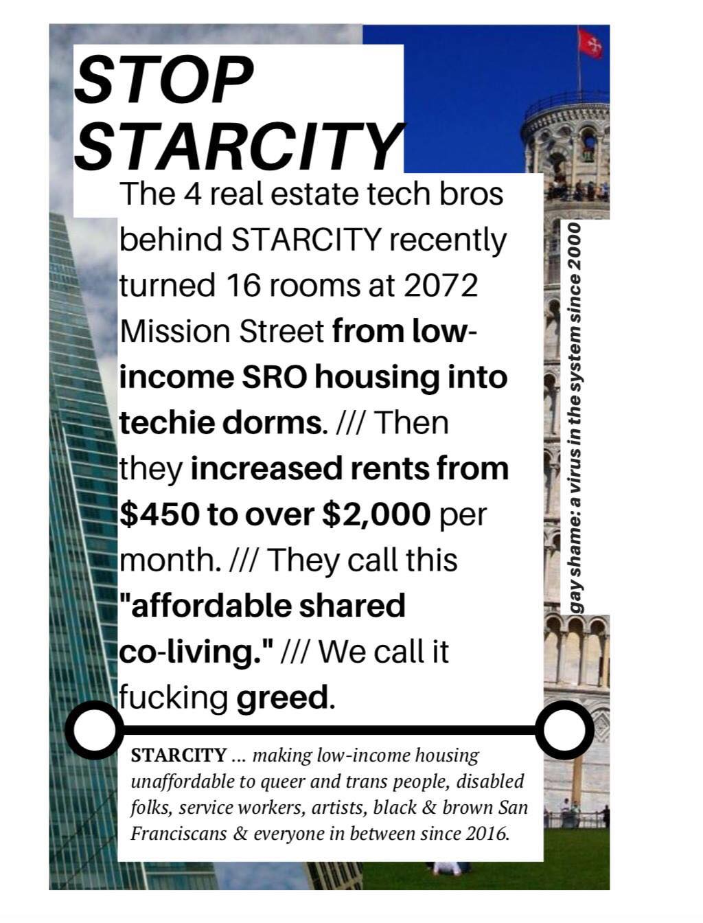 flyer reads: stop starcity --- the 4 real estate tech bros behind starcity recently turned 16 rooms at 2072 mission street from low-income sro housing into techie dorms. /// then they increased rents from $450 to over $2,000 per month //// they call this affordable shared co-living. /// we call it fucking greed.