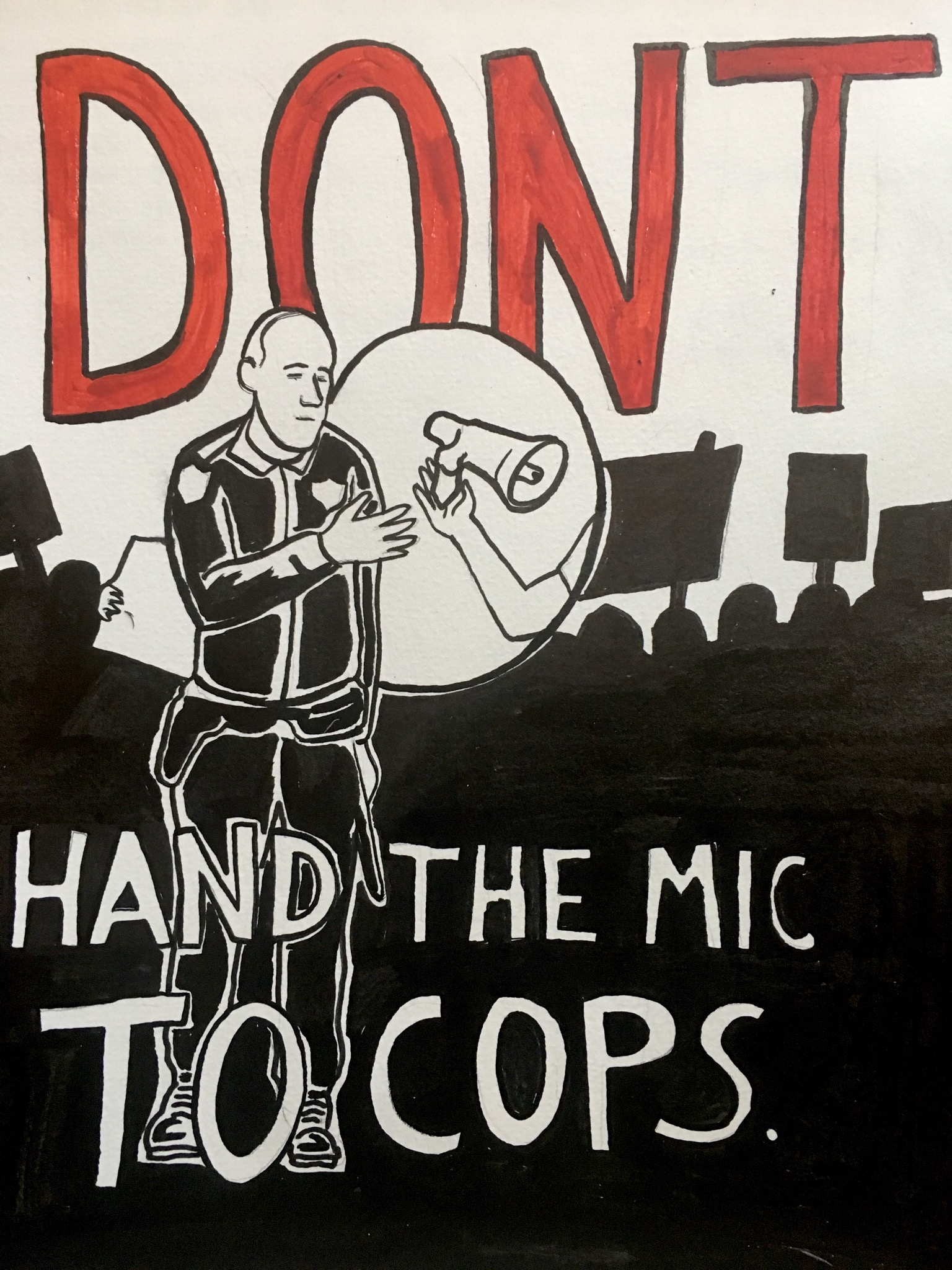 image of a cop being handed a bullhorn with the text 'don't hand the mike to cops'